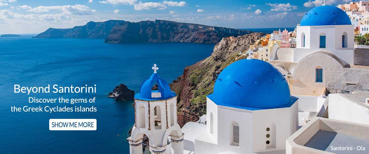Beyond Santorini: Discover the gems of the Greek Cyclades Islands